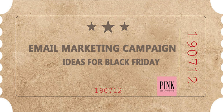 Email marketing campaign ideas for Black Friday