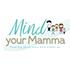 mind your mamma