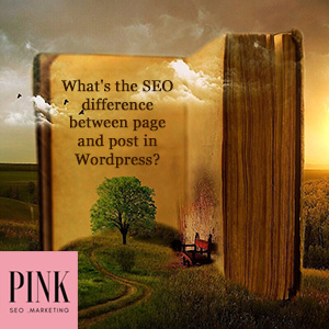 What's the SEO difference between page and post in Wordpress?