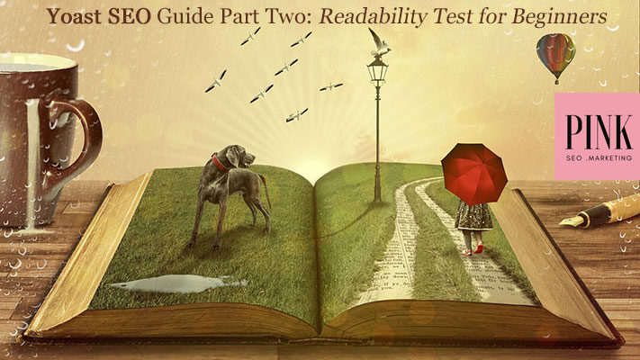 Yoast SEO Guide Part Two: Readability Test for Beginners