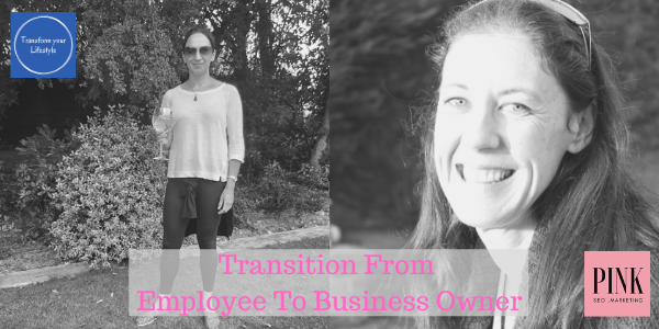 Transition From Employee to Business Owner